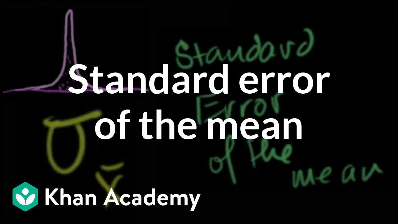 Standard error of the mean | Inferential statistics | Probability ...