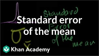 Standard error of the mean | Inferential statistics | Probability and Statistics | Khan Academy thumbnail