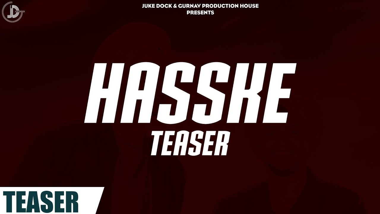 Hass Ke : Gurtaj  Ft. Hapee Malhi (Teaser) Juke Dock | Releasing On 24 November
