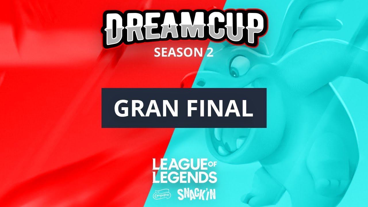 GRAN FINAL - Dreamcup LOL - DreamHack Sevilla 2019
