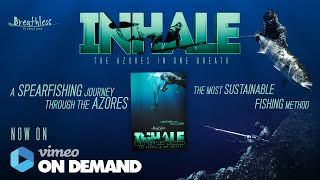 INHALE - The Azores in one Breath Spearfishing TRAILER