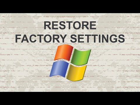 How To Restore Windows To Factory Settings