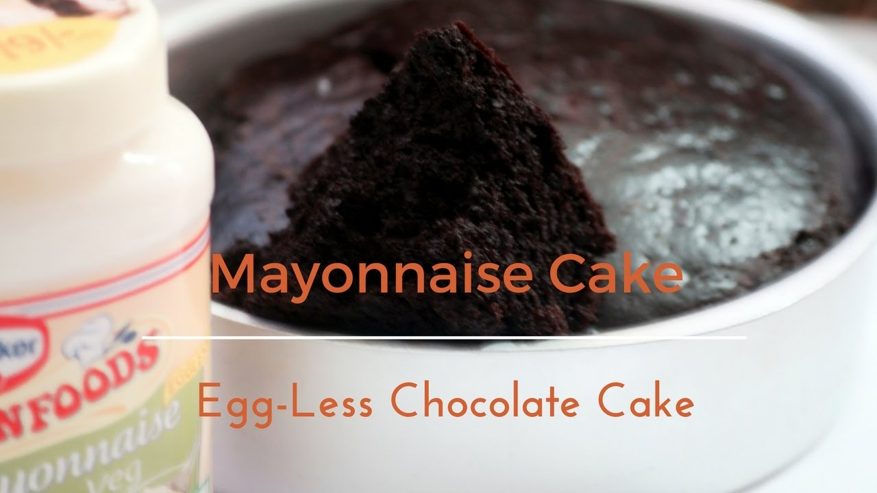 No butter no oil egg less chocolate mayonnaise cake egg less no butter no oil egg less chocolate mayonnaise cake egg less chocolate cake sciox Gallery
