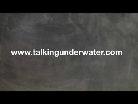 Talking Under Water -