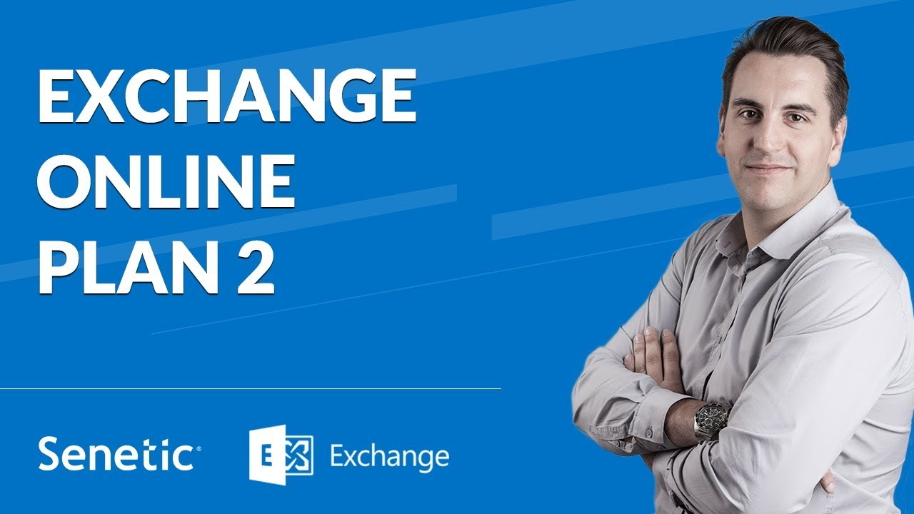 Exchange Online - Plan 2 w Office 365