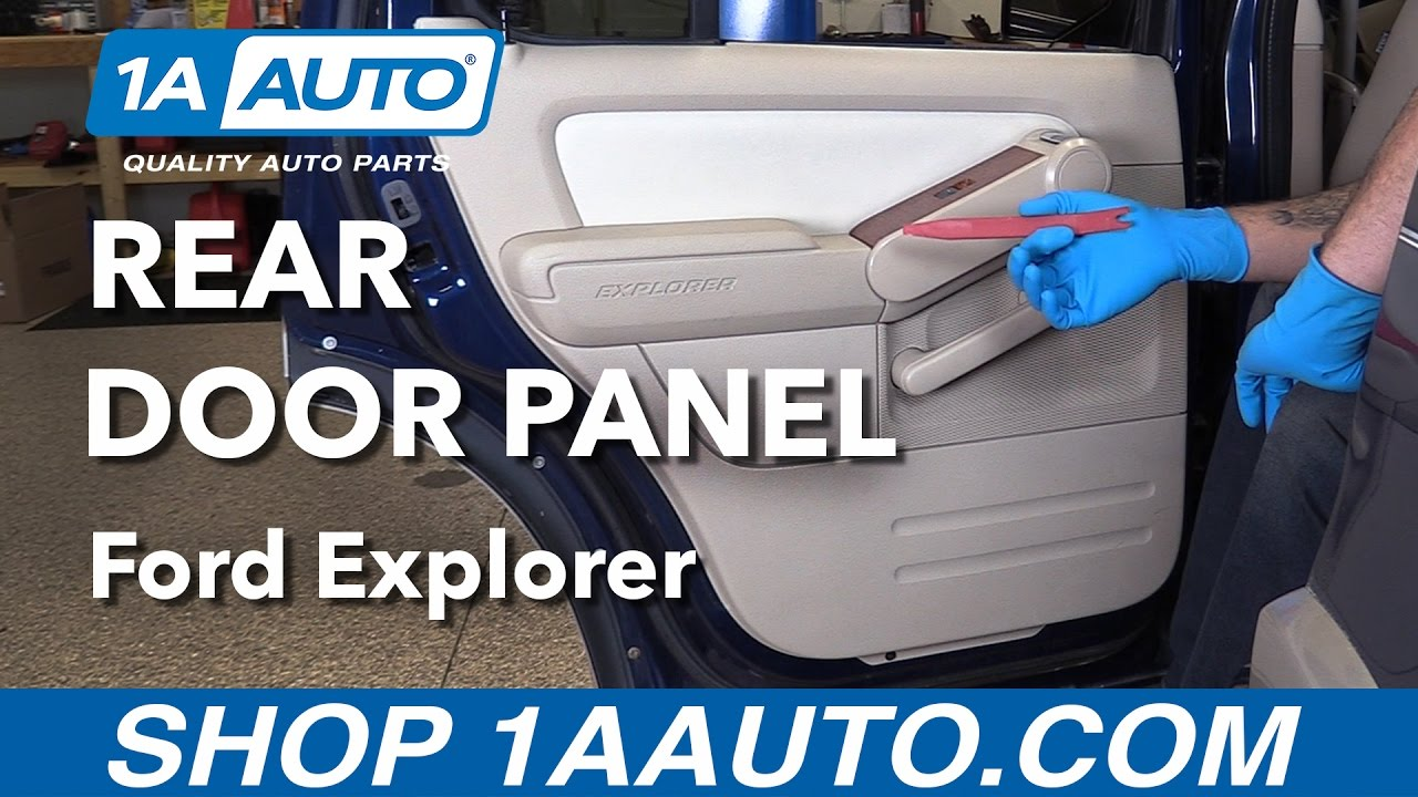 How to replace install rear door panel 2006 ford explorer buy quality auto parts at 1aauto com