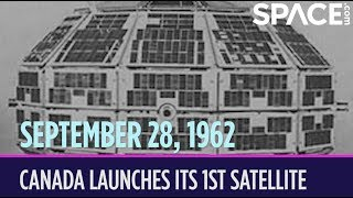 OTD in Space - Sept. 28: Canada Launches Its 1st Satellite
