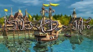 1503 A.D. - Intro