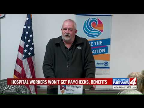 Pauls Valley hospital workers won`t get paychecks, benefits