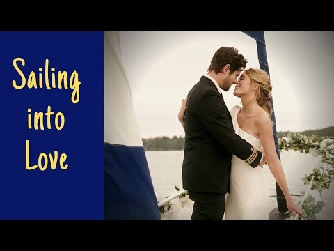 A Romantic Tribute To Sailing Into Love (2019 TV Movie): Love Is Worth Fighting For