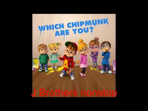 J Brothers Non stop 2017 (Chipmunks)