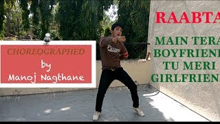 Main Tera Boyfriend | Raabta |Dance choreography (cover)| Arijit Singh | Neha Kakkar | Dancing Shoes