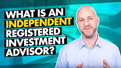 What is an Independent Registered Investment Advisor