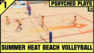 #196 | Summer Heat Beach Volleyball | Pshyched Plays PS2