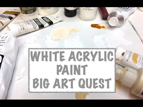 Big Art Quest Acrylic White Paint colors What is different a