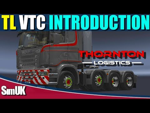 ETS 2 VTC Thornton Logistics | First Day on the Job
