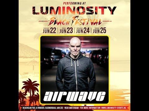 Airwave [FULL SET] @ Luminosity Beach Festival 25-06-2017