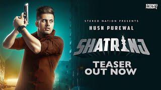 SHATRANJ (Teaser) Husn Purewal   G Guri   Amar Hundal   New Punjabi Songs 2020   StereoNation