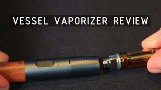 Vessel 510 Thread Cartridge Vaporizer Review