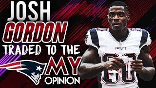 Cleveland Browns Trade Josh Gordon to New England Patriots!