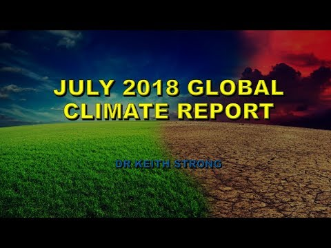 JULY 2018 GLOBAL CLIMATE REPORT