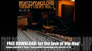 Beat zSpeakzLouD - 'Therapy Chops Vol.1' WAiTiNG / Chariot Blues / Beats