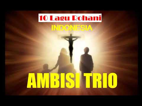 Trio Ambisi Lagu Rohani Pop Indonesia