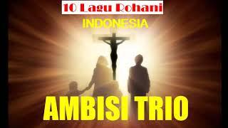 Trio Ambisi Lagu Rohani Pop Indonesia