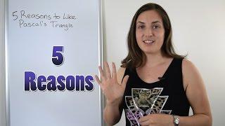 Mathsplanations: 5 Reasons To Like Pascal's Triangle
