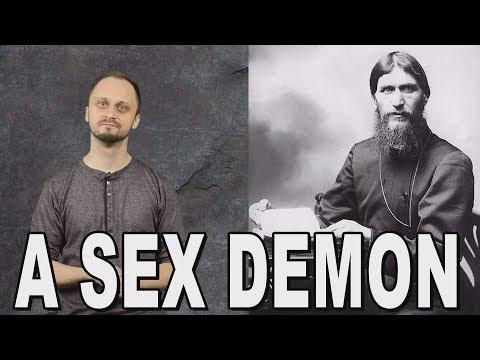A sex demon  Rasputin History Uncensored