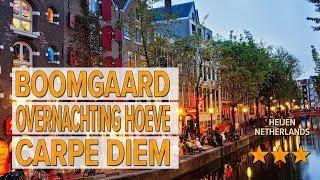 Boomgaard overnachting Hoeve Carpe Diem hotel review | Hotels in Heijen | Netherlands Hotels