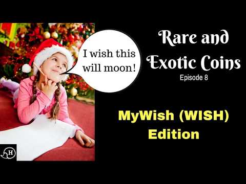 Rare and Exotic Coins Ep8 MyWish (WISH)  Who should I will my crypto to?