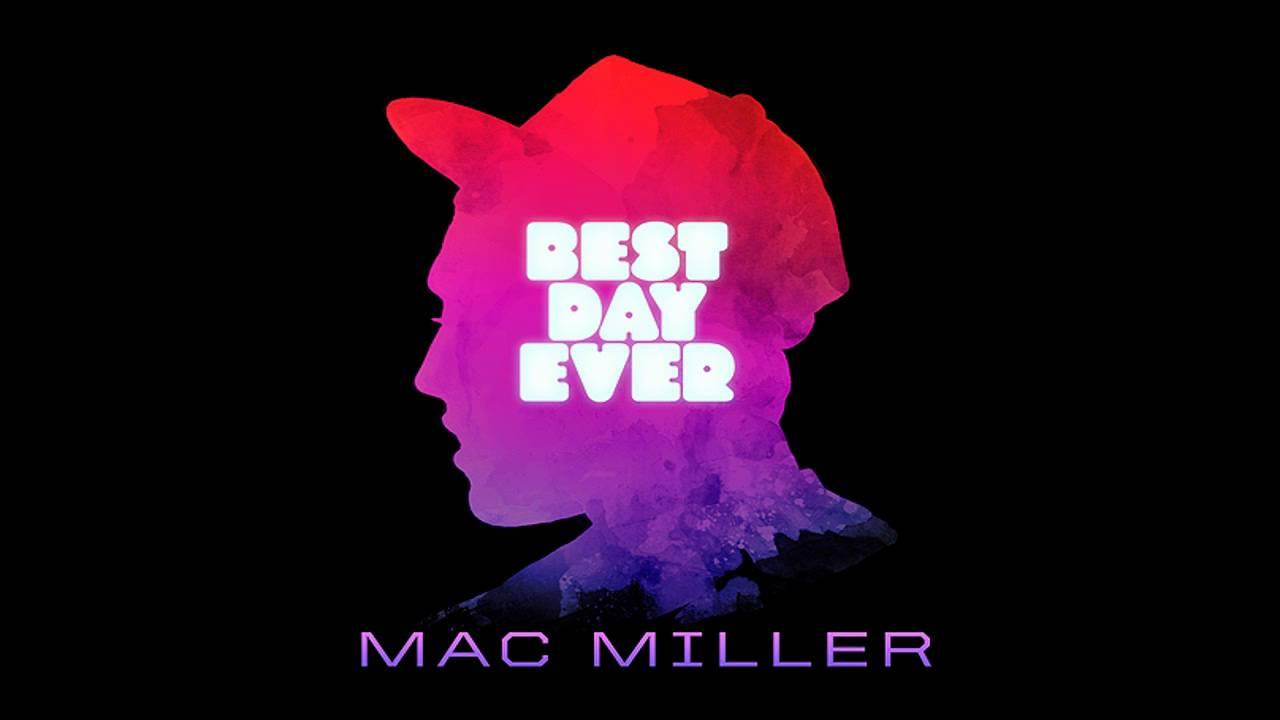 mac miller best day ever full album youtube