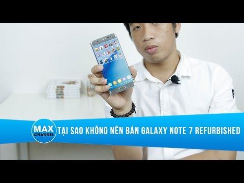 Samsung Galaxy Note 7 Refurbished khó về Việt Nam với giá 11 triệu