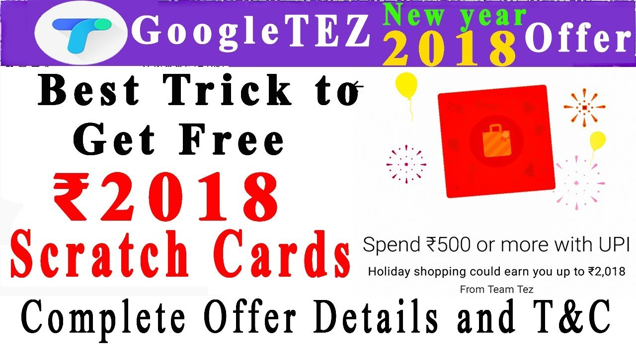 latest google tez new year offer 2018 best trick to get 2018 scratch cards in telugu
