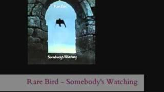 Rare Bird - Somebody