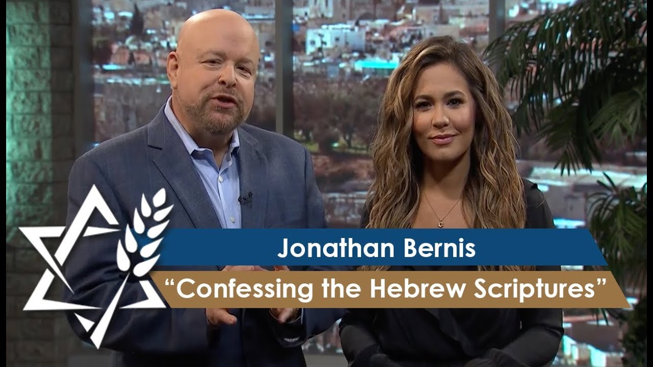 Jonathan Bernis | Confessing the Hebrew Scriptures