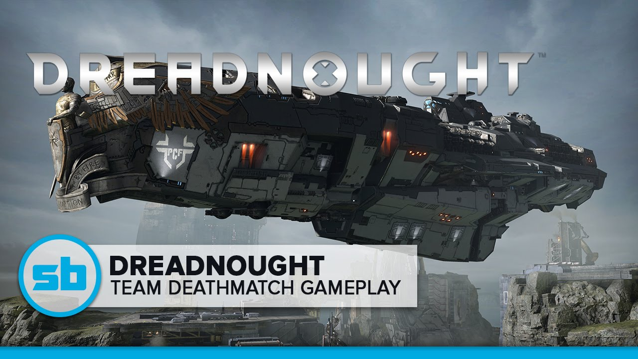 Dreadnought Team Deathmatch Gameplay