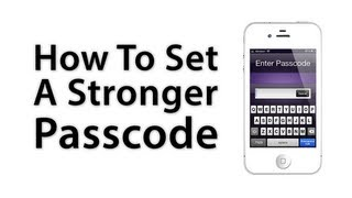 [iOS Advice] How To Setup A Stronger iOS Passcode