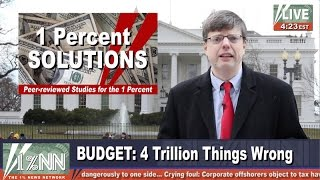 1% News: Obama Budget $4T Above Ideal Funding Level