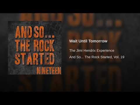 Wait Until Tomorrow