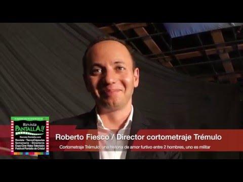 Roberto Fiesco habla de su corto Trémulo, Nominado al Ariel / Presenta José Antonio Fernández