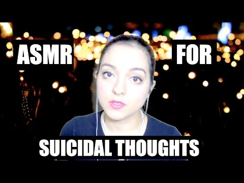 ASMR for Suicidal Thoughts