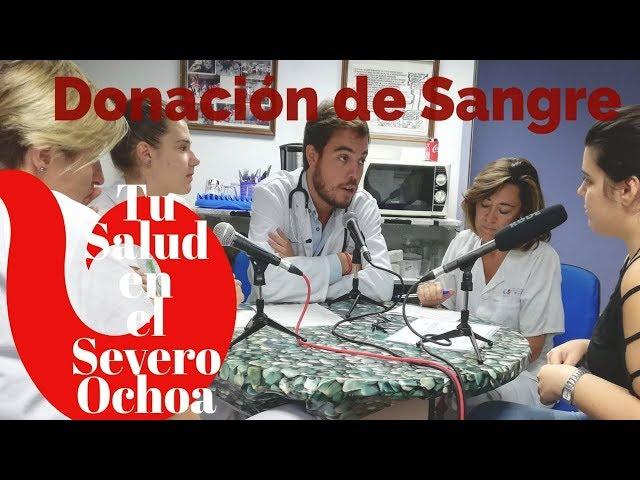 Donación de Sangre   Tu salud en el Severo Ochoa