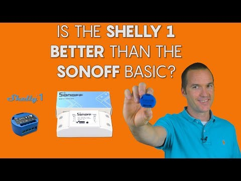 Is the Shelly 1 better than the Sonoff Basic?