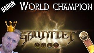 Gauntlet 2014 Gameplay - Baron is a World Champion! (Gauntlet Reboot)