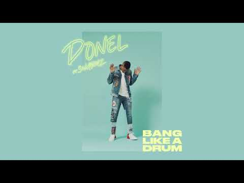 Donel Ft. Swarmz - Bang Like A Drum (Official Audio)