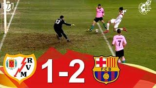 RESUMEN   Rayo Vallecano de Madrid 1-2 FC Barcelona   Octavos de final de la Copa de SM el Rey