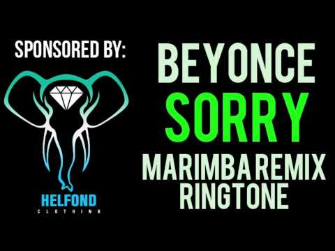 Beyonce - Sorry Marimba Ringtone and Alert