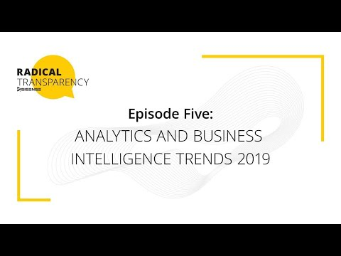 Analytics and Business Intelligence Trends 2019